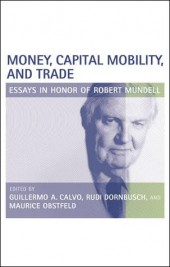 Money, Capital Mobility and Trade