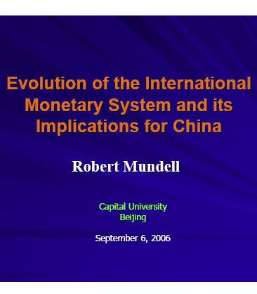 Evolution of the International Monetary System and its Implications for China (Powerpoint Presentation)