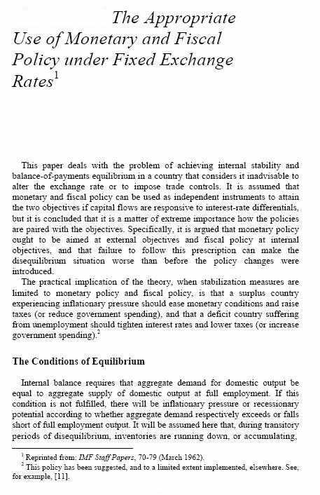 The Appropriate Use of Monetary and Fiscal Policy for Internal and External Stability