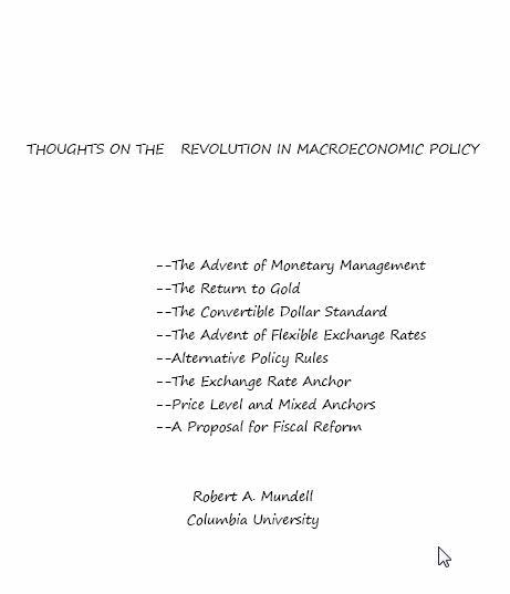 Thoughts on the Revolution in Macroeconomic Policy