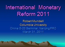 International Monetary Reform 2011